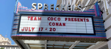 Spreckelss theater sign for Conan at San Diego Comic Con.